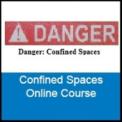 Confined Spaces Online Course